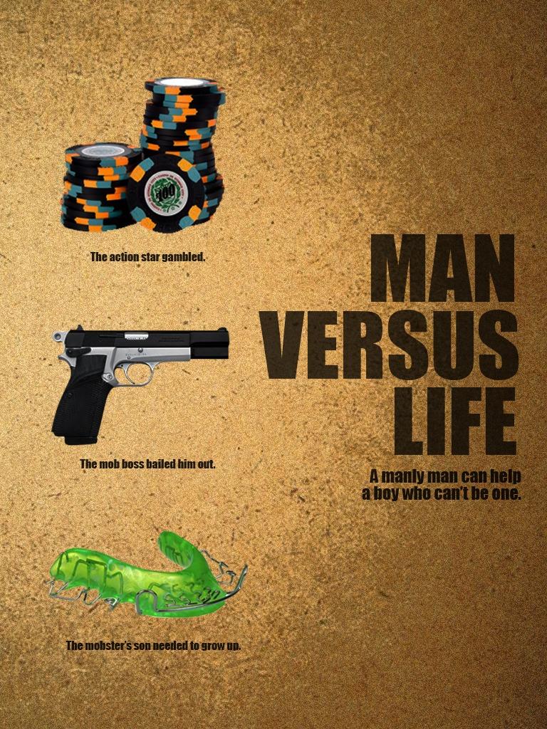 Man Versus Life